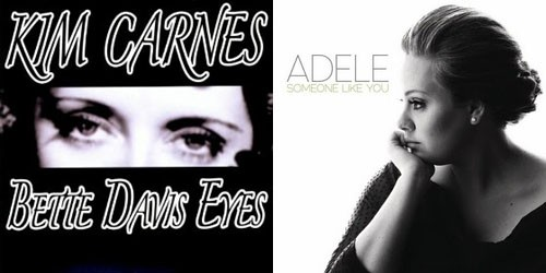 covers of Kim Carnes' Bette Davis Eyes and Adele's Someone Like You